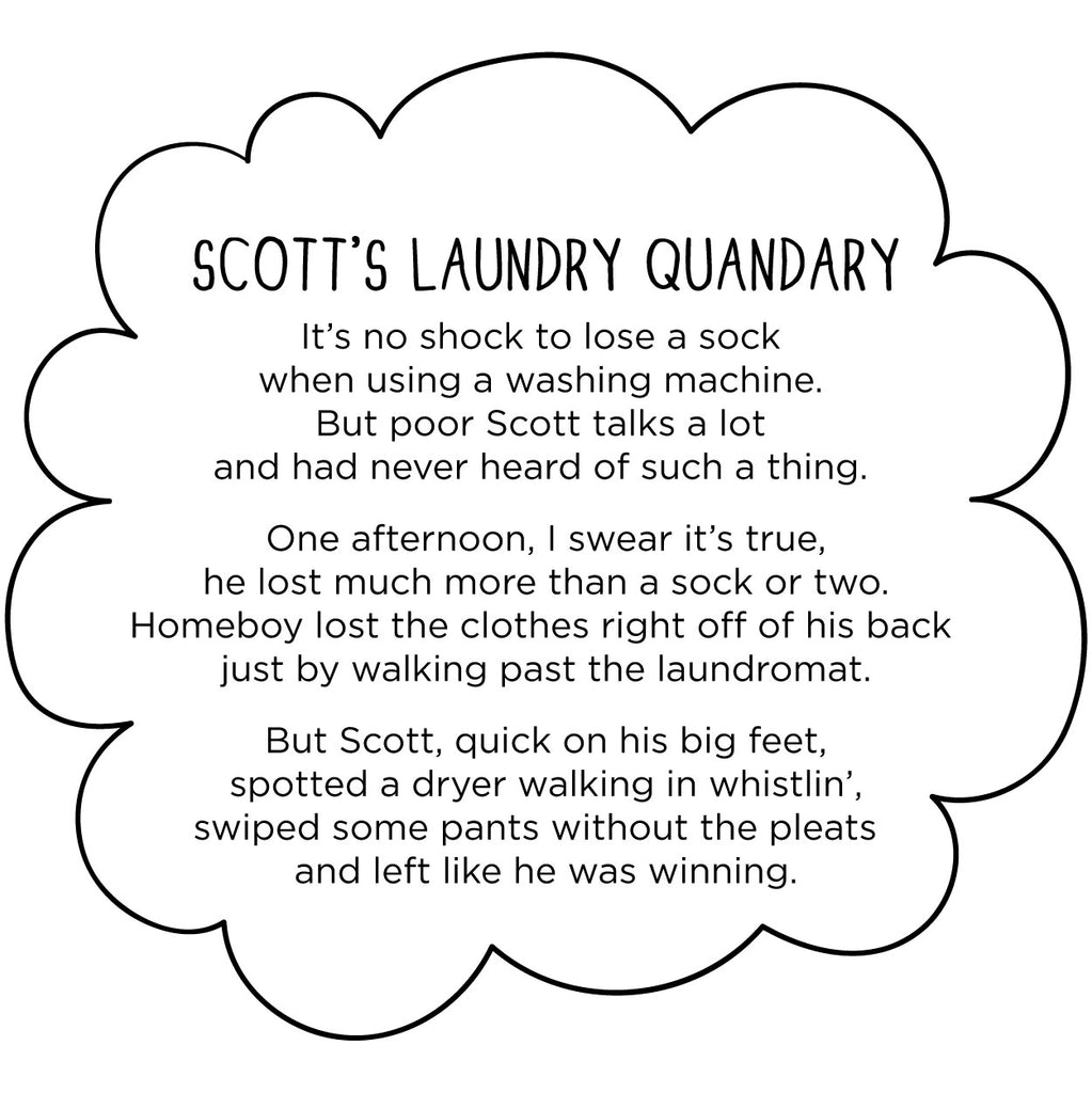 Scott's Laundry Quandary. The MoMeMans® by Monica Escobar Allen. When you're met with an obstacle, solve the problem with a little creativity.
