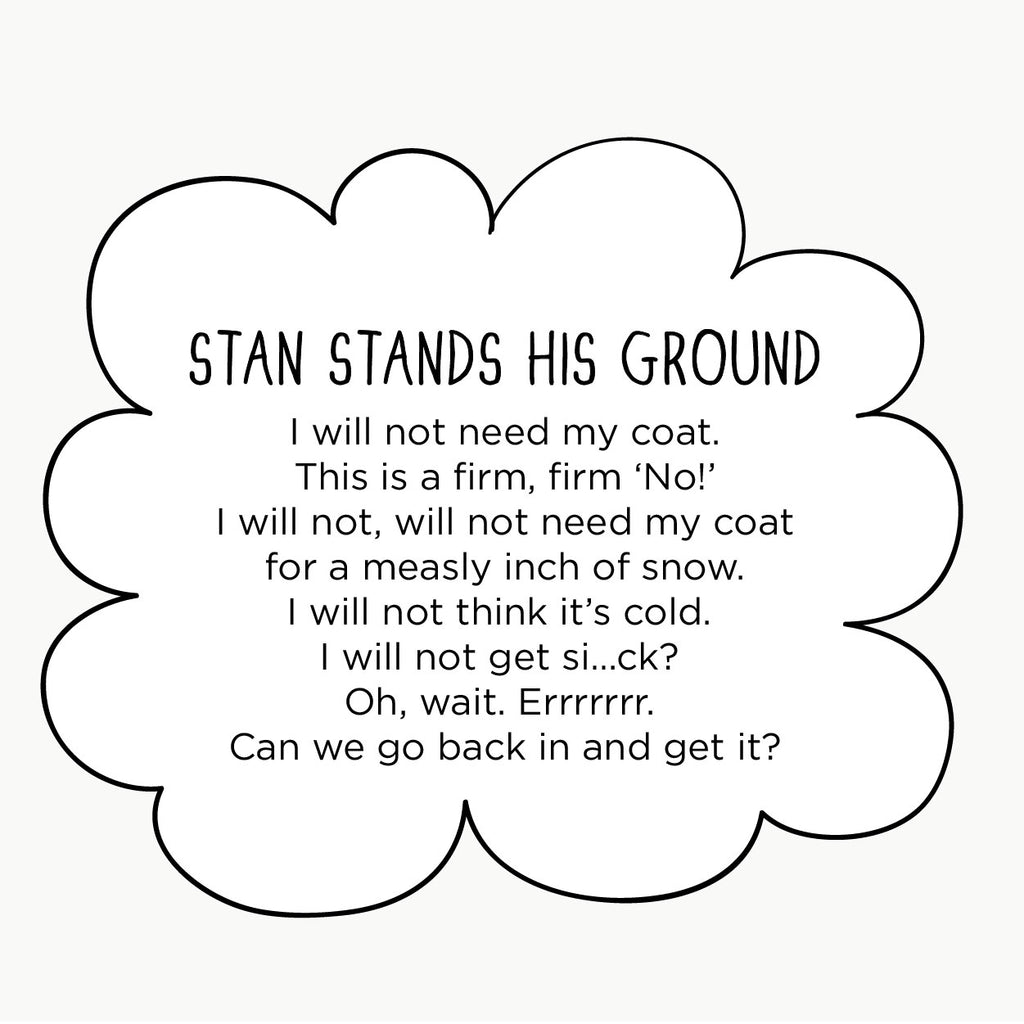 Stan Stands His Ground. The MoMeMans® by Monica Escobar Allen. Stan proves that sometimes you have to experience things for yourself before you take advice from others.