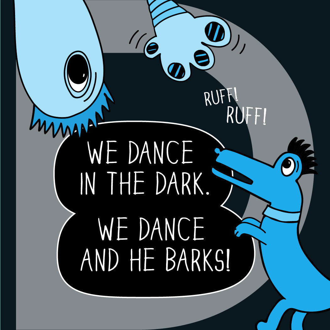 We dance in the dark, we dance and he barks! The MoMeMans® ZYX Project: Letter D. Dee + Dancipants.