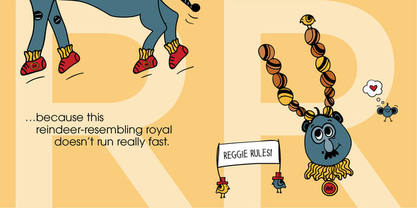 ...because this reindeer-resembling royal doesn't run really fast.