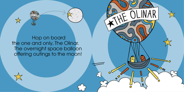 The MoMeMans® ZYX Project: Alliterative Tales from Z to A. Letter O: Olinda + Omar by Monica Escobar Allen. Hop on board the one and only, The Olinar. The overnight space balloon offering outings to the moon!