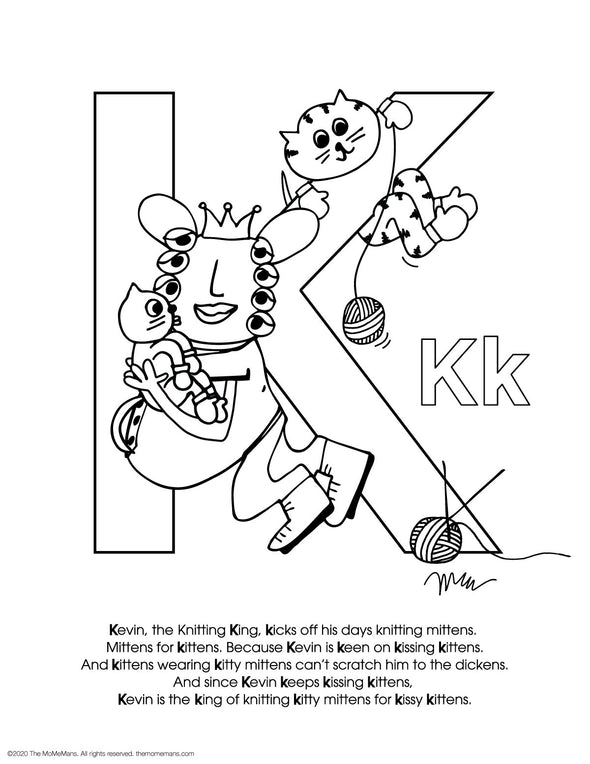FREE Alphabet Printable Letter K from The MoMeMans® ZYX Project: Alliterative Alphabet Tales with Valuable Life Lessons by Monica Escobar Allen.