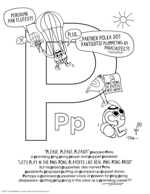 FREE Alphabet Printable Letter P from The MoMeMans® ZYX Project: Alliterative Alphabet Tales with Valuable Life Lessons by Monica Escobar Allen.