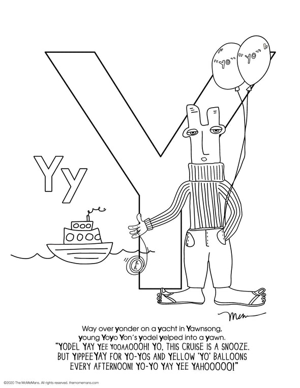 FREE Alphabet Printable Letter Y from The MoMeMans® ZYX Project: Alliterative Alphabet Tales with Valuable Life Lessons by Monica Escobar Allen.