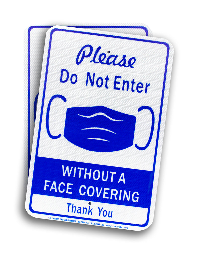 "RK Safety COVID Sign AL1812 EGP-22 Please DO NOT Enter Without A FACE COVERINGEngineer Grade Reflective Aluminum Sign, 12"" x 18""-RK Safety-RK Safety"