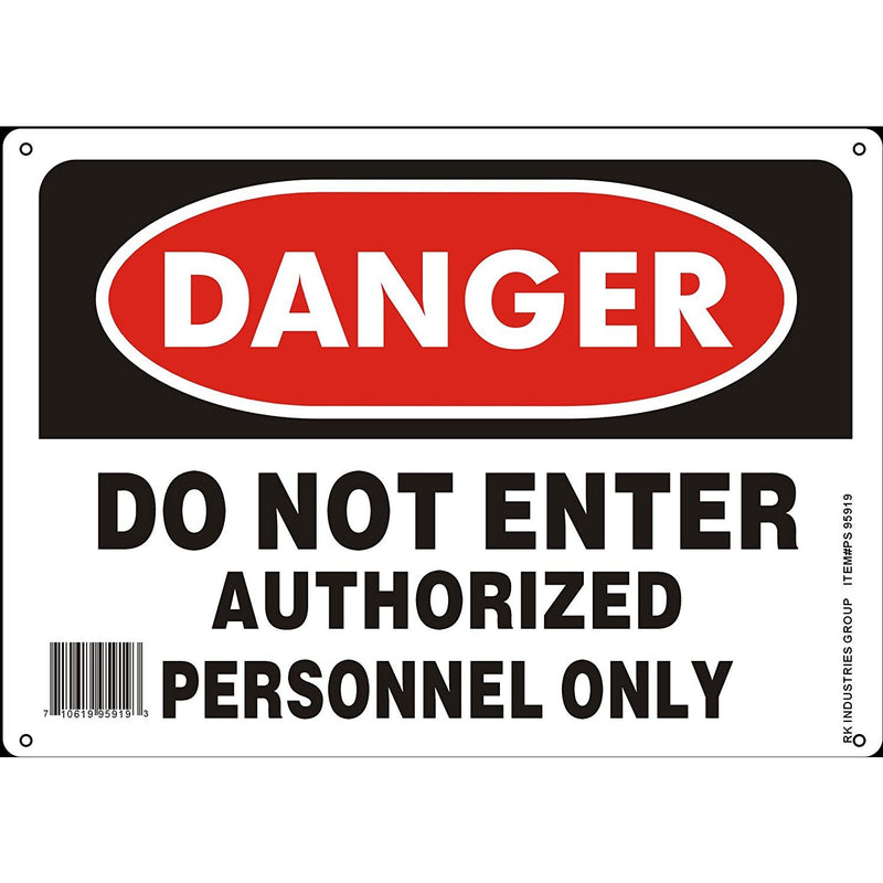 "RK OSHA Safety Sign, Legend ""Danger Do Not Enter Authorized Personnel Only""-RK Safety-RK Safety"