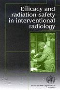 Efficacy & Radiation Safety In Interventional Radiology