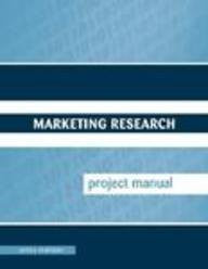 Marketing Research Project Manual