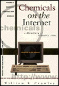 Chemicals on the Internet: A Directory of Industry Sites : Inorganic Chemicals and Minerals (Vol 2)