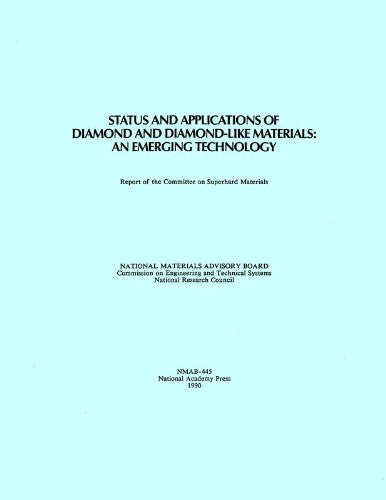 Status and Applications of Diamond and Diamond-Like Materials: An Emerging Technology