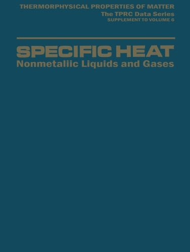 Specific Heat: Nonmetallic Liquids and Gases (Thermophysical Properties of Matter)