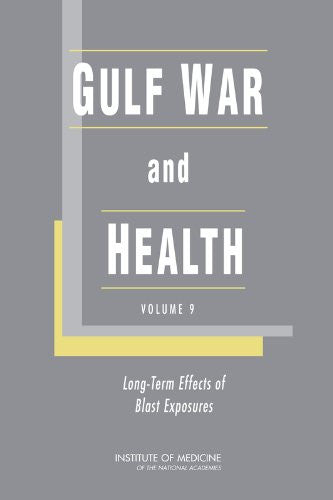 Gulf War and Health: Volume 9: Long-Term Effects of Blast Exposures