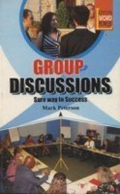 Group Discussions: Sure Way to Success
