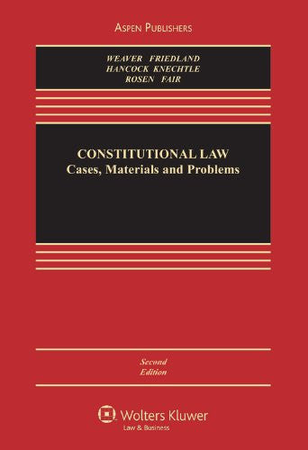 Constitutional Law: Cases, Materials & Problems, 2nd Edition (Aspen Casebook)