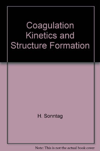 Coagulation Kinetics and Structure Formation