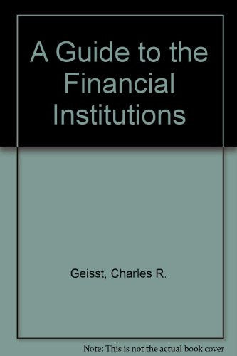 A Guide to the Financial Institutions