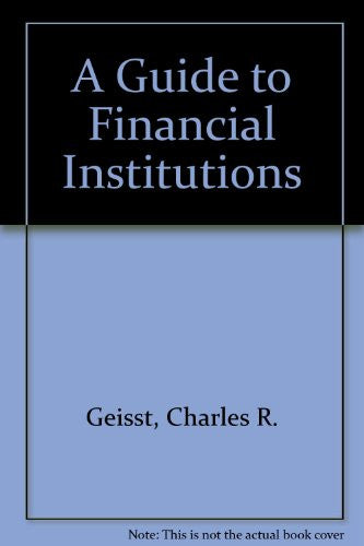 A Guide to Financial Institutions