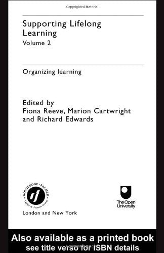 Supporting Lifelong Learning: Volume II: Organising Learning (Vol II)