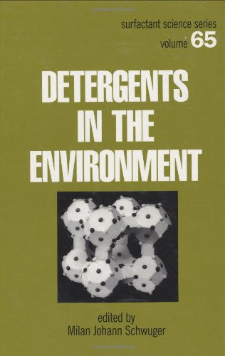Detergents and the Environment (Surfactant Science)