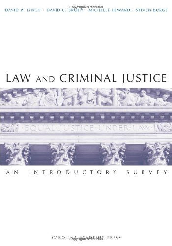 Law and Criminal Justice: An Introductory Survey