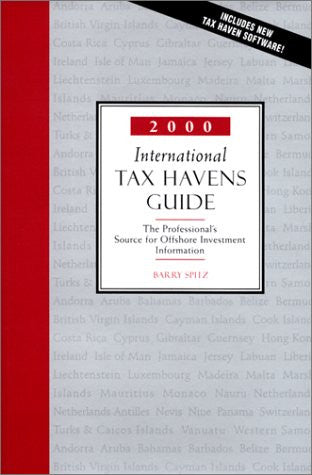 2000 International Tax Havens Guide: The Professional's Source for Offshore Investment Information. with CDROM