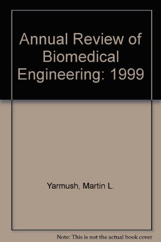 Annual Review of Biomedical Engineering: 1999