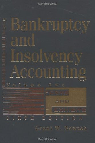 2 Volume Set, Bankruptcy and Insolvency Accounting, 6th Edition