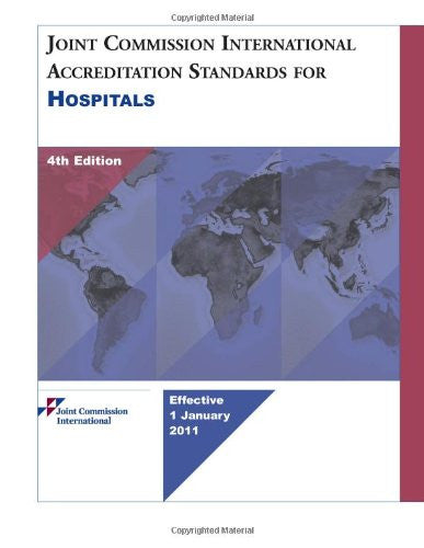 Joint Commission International Accreditation Standards for Hospitals, 4th Edition