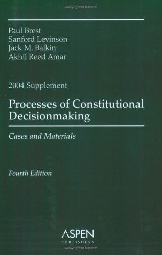 Process of Constitutional Decisionmaking 2004