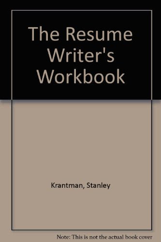 The Resumes Writers Workbook