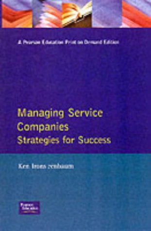 Managing Service Companies: Strategies for Success (The Eiu)