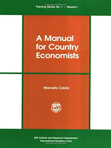 A Manual for Country Economists (Training Series, No 1)