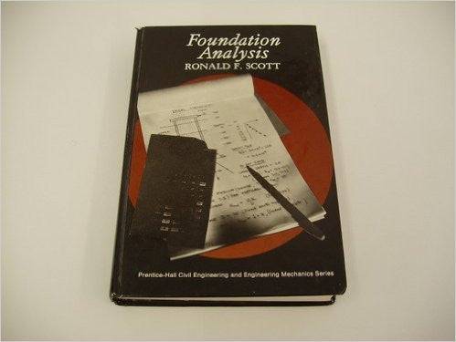 Foundation Analysis (Civil engineering and engineering mechanics series)