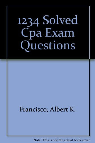 1234 Solved Cpa Exam Questions