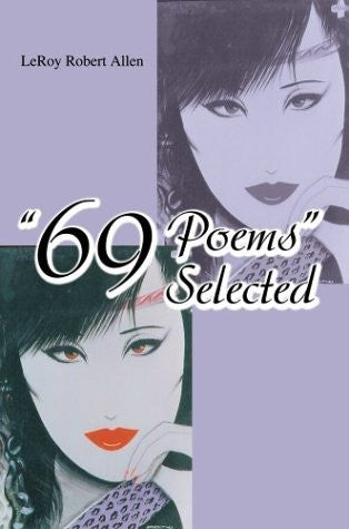 """69 Poems"" Selected"