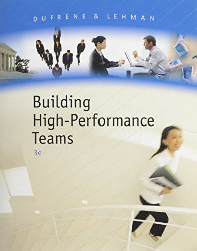 Building High Preformance Teams Lehman / Dufrene's Business Communication, 15th