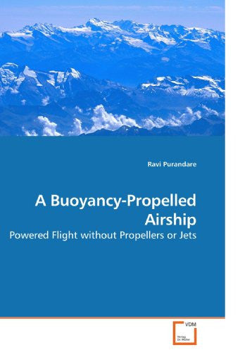 A Buoyancy-Propelled Airship: Powered Flight without Propellers or Jets