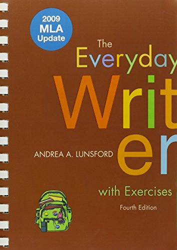 Everyday Writer with Exercises with 2009 MLA Update & Top Twenty Guide