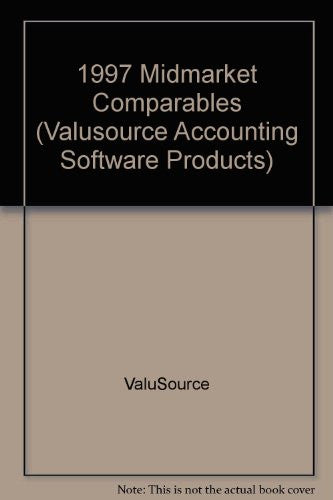 1997 Midmarket Comparables (ValuSource Accounting Software Products)