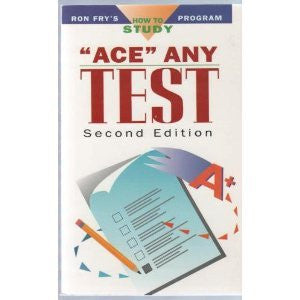 """Ace"" Any Test (Ron Fry's How to Study Program)"