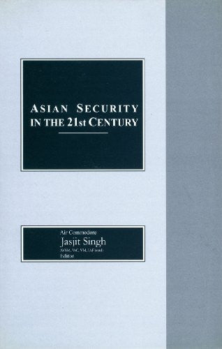 Asian Security in the 21st Century