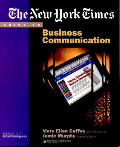 The New York Times Guide to Business Communication (New York Times Guides)