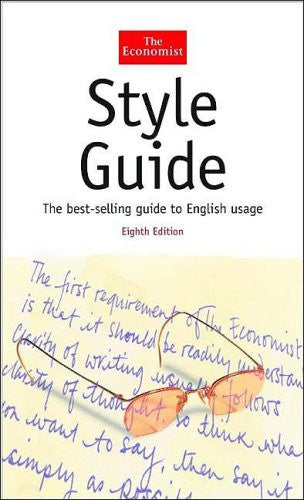 The Economist Style Guide, Eighth Edition (The Economist Series)