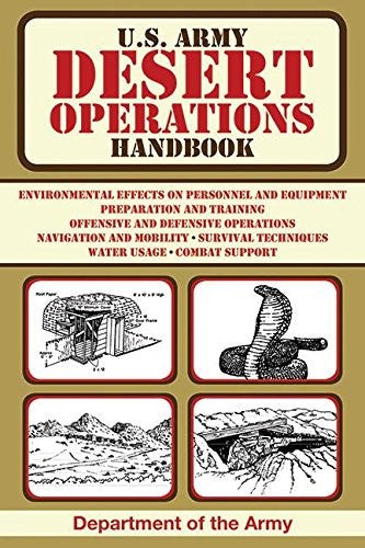 U.S. Army Desert Operations Handbook (US Army Survival)