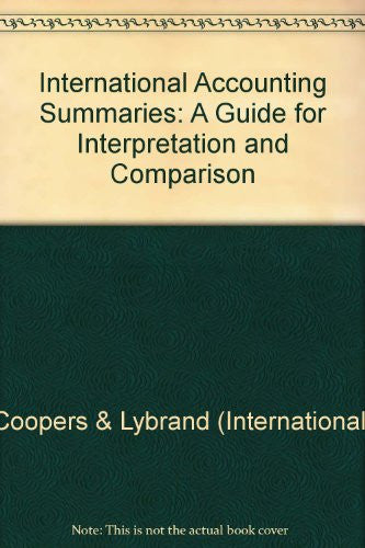 1991 International Accounting Summaries: A Guide for Interpretation and Comparison