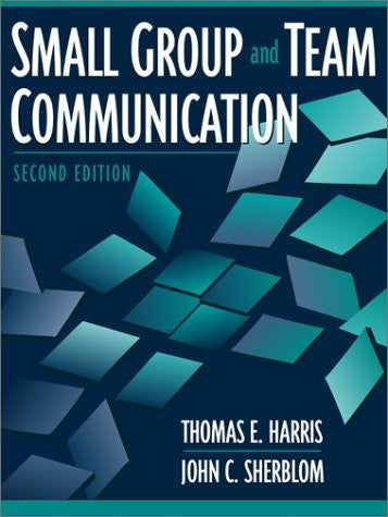 Small Group and Team Communication (2nd Edition)