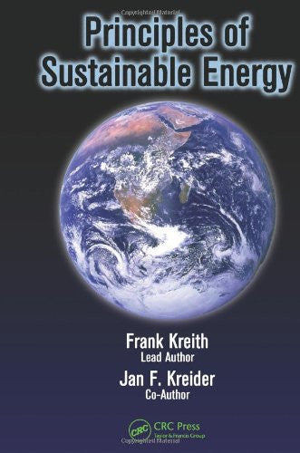 Principles of Sustainable Energy (Mechanical and Aerospace Engineering Series)