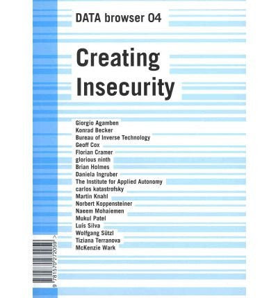 Creating Insecurity: Art and Culture in the Age of Security (Data Browser)