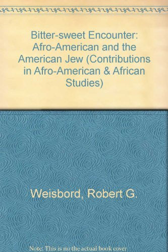 Bittersweet Encounter: The Afro-American and the American Jew (Short Story Index Reprint Series)