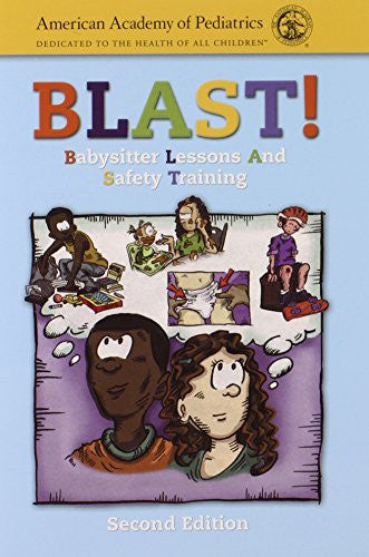 BLAST! (Babysitter Lessons And Safety Training)